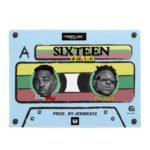 MUSIC MP3 - Stay Jay ft. Medikal - Sixteen Years (Prod. By JeriBeatz)