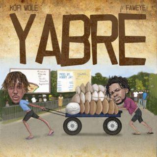 Kofi Mole - YABRE ft. Fameye (Prod. By Kobby Jay)