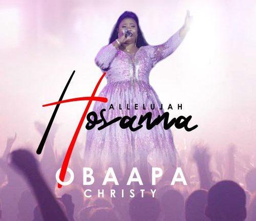 Obaapa Christy - Hallelujah Hosanna