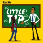 MUSIC MP3 - Shatta Wale - Little Tip (Sarkodie Diss)