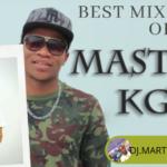 MIXTAPE - Best Mixtape Of Master KG - DJ.MARTINO-NZEMA.DJ