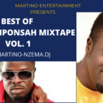NEXT TO RELEASE - Best Of Ofori Amponsah Mixtape Vol. 1 - DJ.MARTINO-NZEMA.DJ
