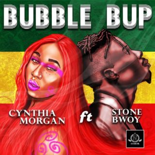 Cynthia Morgan - Bubble Bup ft. Stonebwoy