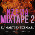 MIXTAPE - Lockdown Nzema Mixtape 2 - DJ.MARTINO-NZEMA.DJ