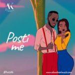 MUSIC MP3 - Akwaboah - Posti Me (Prod. By KC Beatz)
