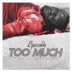 MUSIC MP3 - Epixode - Too Much