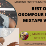 MIXTAPE - Best Of Okomfour Kwadee Mixtape Vol. 2 - DJ.MARTINO-NZEMA.DJ