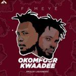 MUSIC MP3  - Fameye - Okomfour Kwadee (Prod. By LiquidBeatz)