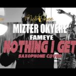 INSTRUMENTAL - Fameye - Notin I Get (Remix) (Sax Version) (Prod. By Mizter Okyere)
