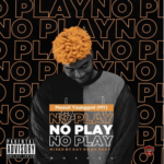 MUSIC MP3 - Mawuli Younggod - No Play