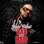 MUSIC MP3 - Sean Paul - Bad Inna Bed