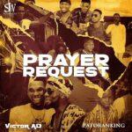 MUSIC MP3 - Victor AD ft. Patoranking - Prayer Request