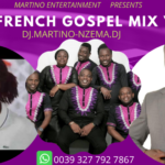 MIXTAPE - Best French Gospel Mix Vol. 1 - DJ.MARTINO-NZEMA.DJ