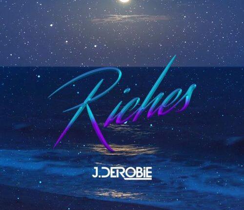 J.Derobie - Riches (Prod. By MOG Beatz)