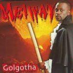 MUSIC MP3 - Meiway - Golgotha (GAGLOUDJI)