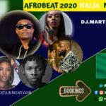 MIXTAPE - Afrobeat 2020 Naija Mix Vol. 1 - DJ.MARTINO-NZEMA.DJ