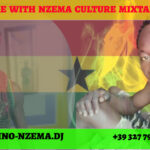 MIXTAPE - Time With Nzema Culture Mixtape - DJ.MARTINO-NZEMA.DJ