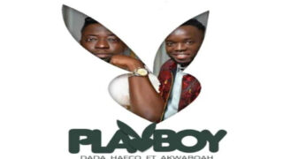 Dada Hafco - Play Boy ft. Akwaboah (Prod. By DDT)