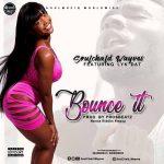 MUSIC MP3 - SoulChald Wayves ft. Lyk Dat - Bounce It (Nzema Riddim Stepup) (Prod. By  ProsbeaTz)