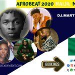 MIXTAPE - Afrobeat 2020 Naija Mix Vol. 2 - DJ.MARTINO-NZEMA.DJ