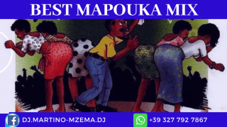 Best Mapouka Mix - DJ.MARTINO-NZEMA.DJ