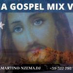 MIXTAPE - Ghana Gospel Mix Vol. 3 - DJ.MARTINO-NZEMA.DJ