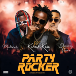 MUSIC MP3 - Kwaw Kese - Party Rocker ft. Medikal x Dammy Krane (Prod. By Skonti)