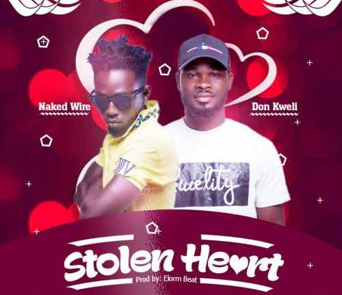 Naked Wire - Stolen Heart ft. Don Kweli (Prod. By Elorm Beat)