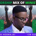 MIXTAPE - Best Gospel Mix Of Minister GUC - DJ.MARTINO-NZEMA.DJ