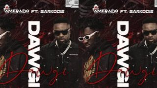 Amerado - Dawgi ft. Sarkodie (Prod. By Unas Beatz)