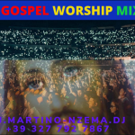 MIXTAPE - Ghana Gospel Worship Mix Vol. 2 - DJ.MARTINO-NZEMA.DJ