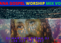 Ghana Gospel Worship Mix Vol. 2 - DJ.MARTINO-NZEMA.DJ