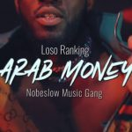 MUSIC VIDEO - Loso Ranking - Arab Money ( Official Video )