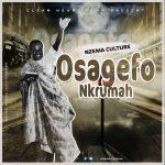NEXT TO RELEASE - Nzema Culture - Osagyefo Nkrumah