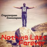 MUSIC MP3 - Onyansapow Bowoaanopow - Nothing Last Forever (Prod. By Mix Master Garzy)