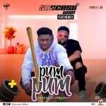 MUSIC MP3 - Success Wan - Pum Pum ft. Nero X (Prod. By Jake Beat )