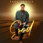MUSIC MP3 - Paul Praize - This God