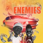MUSIC MP3 - RealMec - Enemies ft. Churchiz (Prod. By KidStar Beatz)